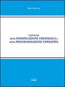 I principi della pianificazione strategia e della programmazione operativa