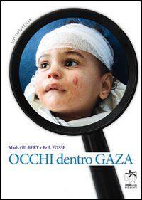 Occhi dentro Gaza
