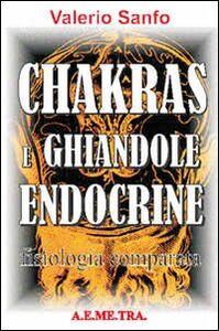 Chakras e ghiandole endocrine. Fisiologia comparata