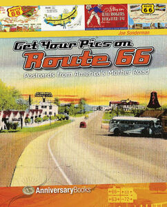 Get your pics on route 66. Postcards from America's mother road
