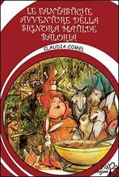 La fantastiche avventure della signora Matilde Baloria