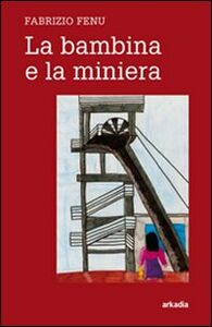 La bambina e la miniera