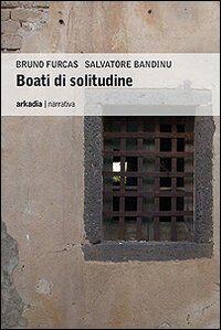 Boati di solitudine
