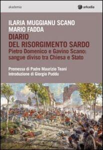 Diario del Risorgimento e Gavino Scano. Sangue diviso tra Chiesa e Stato