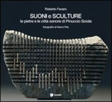 Suoni e sculture. Le pietre e le città sonore di Pinuccio Sciola.pdf