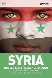 Syria. Quello che i media non dicono - Carlo Mollino - copertina
