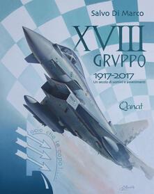 18° Gruppo 1917-2017. Un secolo di uomini e avvenimenti.pdf