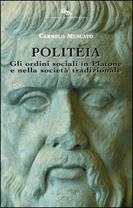 Politeia. Gli ordini sociali in Platone e nella società tradizionale