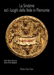 La Sindone ed i luoghi della fede in Piemonte. Ediz. multilingue.pdf