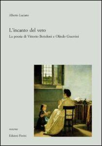 L' incanto del vero. La poesia di Vittorio Betteloni e Olindo Guerrini