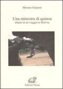 Una minestra di Quinoa. Diario di un viaggio in Bolivia