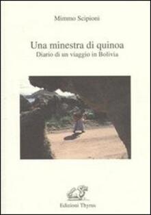 Una minestra di Quinoa. Diario di un viaggio in Bolivia - Minno Scipioni - copertina