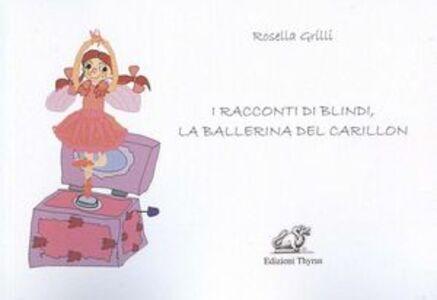 I racconti di Blindi, la ballerina del carillon