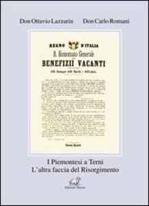 I piemontesi a Terni. L'altra faccia del Risorgimento