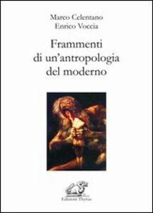Frammenti di un'antropologia del moderno