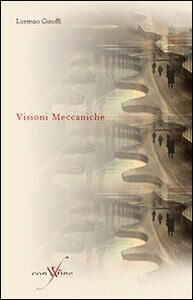 Visioni meccaniche