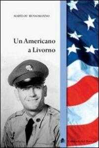 Un americano a Livorno