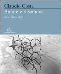 Amore e sisamore. Poesie (1970-1979)