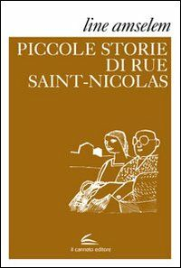 Le piccole storie di rue Saint-Nicolas