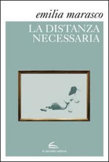 La distanza necessaria - Emilia Marasco - copertina
