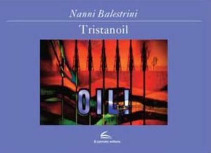Tristanoil. Con DVD