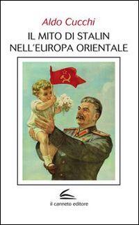 Il mito di Stalin nell'Europa orientale