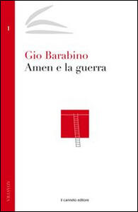 Amen e la guerra - Gio Barabino - copertina