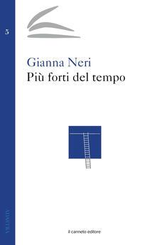 Più forti del tempo - Gianna Neri - copertina