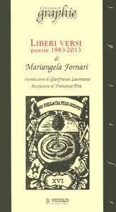 Liberi versi. Poesie 1983-2013