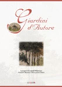 Giardini d'autore. I progetti di Leopold Pollack per Faustina Mazzetti a Riva presso Chieri