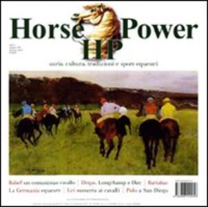 Horse Power. Storia, cultura, tradizioni e sport equestri (2010). Vol. 3