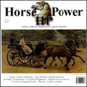 Horse Power. Storia, cultura, tradizioni e sport equestri (2010). Vol. 2