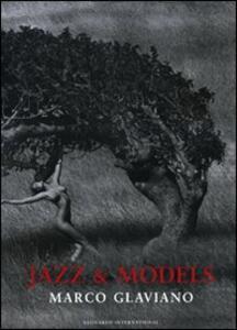 Jazz & models. Catalogo della mostra (Milano, 28 settembre-7 novembre 2010). Ediz. italiana e inglese