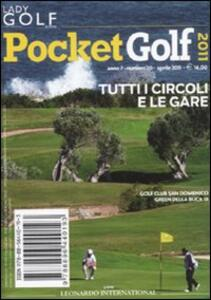 Pocket golf 2011. Tutti i circoli e le gare