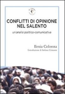 Conflitti di opinione nel Salento. Un'analisi politico-comunicativa