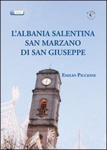 L' Albania salentina. San Marzano di San Giuseppe - Emilio Piccione - copertina