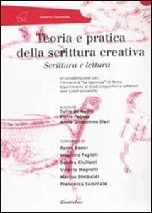 Teoria e pratica della scrittura creativa. Scrittura e lettura