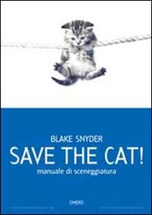 Winniearcher.com Save the cat! Manuale di sceneggiatura Image