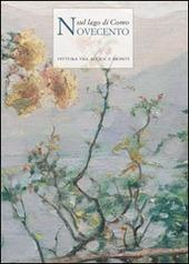 Novecento sul lago di Como. Pittura tra acque e monti