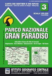 Carta n. 3 Parco nazionale Gran Paradiso. Carta dei sentieri e dei rifugi
