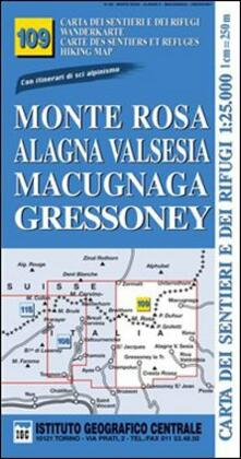 Osteriacasadimare.it Carta n. 109 Monte Rosa, Alagna Valsesia, Macugnaga, Gressoney 1:25.000. Carta dei sentieri e dei rifugi. Serie monti Image