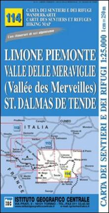 Amatigota.it Carta n.114 Limone Piemonte, valle delle Meraviglie, St. Dalmas de Tende 1:25.000. Carta dei sentieri e dei rifugi. Serie Monti Image