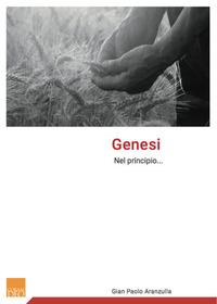 Genesi. Nel principio... - Aranzulla Gian Paolo - wuz.it