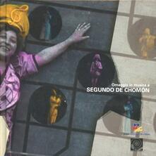 Omaggio in musica a Segundo de Chomón. Con DVD - copertina