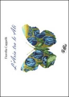 L' aria tra le ali - Fiorella Cappelli - copertina