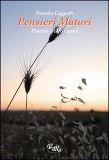 Pensieri maturi - Fiorella Cappelli - copertina