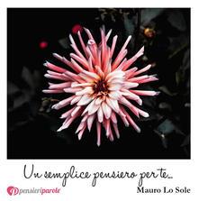 Un semplice pensiero per te... - Mauro Lo Sole - copertina