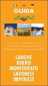 Guida viavai langhe e Roero, Monferrato, savonese, imperiese. Ediz. multilingue