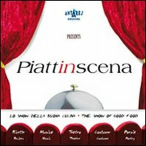 Piattinscena. Lo show della buona cucina-The show of good food
