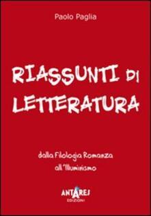 Lpgcsostenible.es Riassunti di letteratura. Dalla filologia romanza all'illuminismo Image